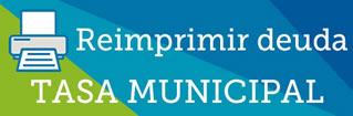 Reimprimir deuda Tasa Municipal
